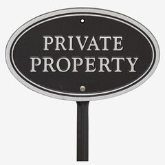 Private Property Oval Wall/Lawn Statement Plaque, BLACK SILVER