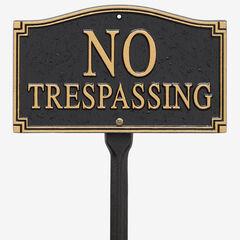 No Trespassing Statement Plaque, BLACK GOLD