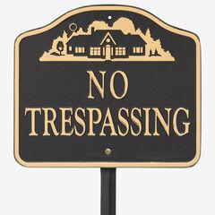 No Trespassing Sign, BLACK GOLD